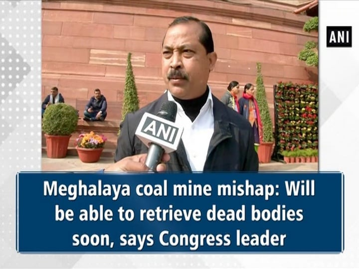 Meghalaya coal mine mishap: Will be able to retrieve dead bodies soon, says Congress leader
