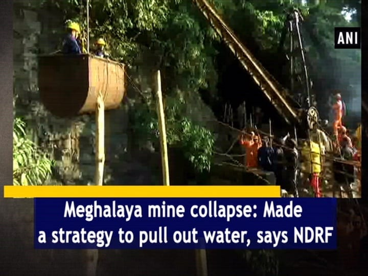 Meghalaya mine collapse: Made a strategy to pull out water, says NDRF