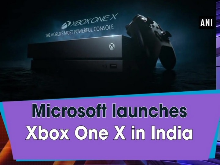 Microsoft launches Xbox One X in India