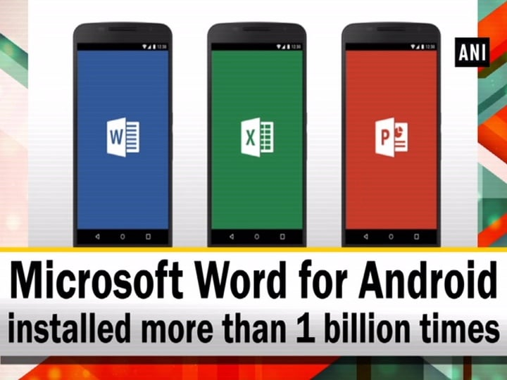 Microsoft Word for Android installed more than 1 billion times