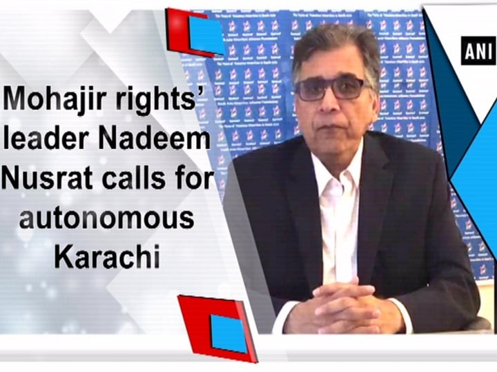 Mohajir rights' leader Nadeem Nusrat calls for autonomous Karachi