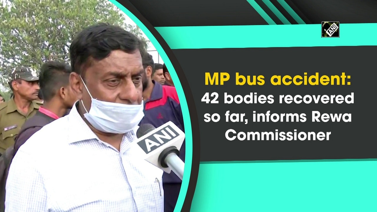 MP bus accident: 42 bodies recovered so far, informs Rewa Commissioner