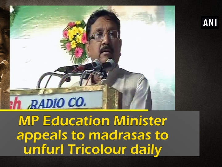 MP Education Minister appeals to madrasas to unfurl Tricolour daily