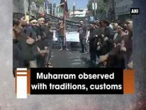 Muharram observed with traditions, customs