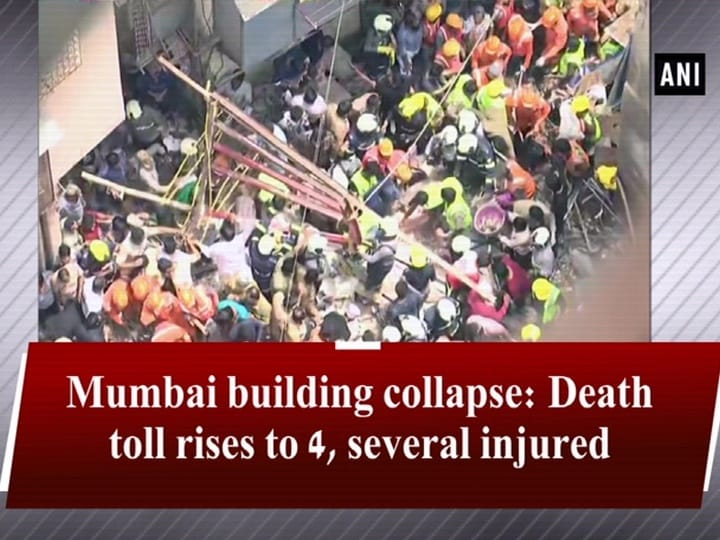 Mumbai building collapse: Death toll rises to 4, several injured