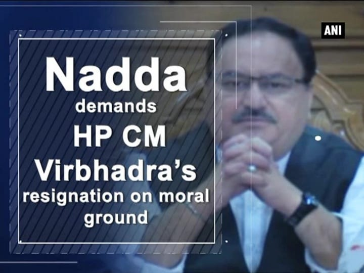 Nadda demands HP CM Virbhadra's resignation on moral ground