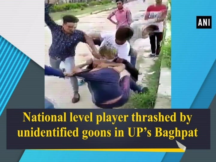 National level player thrashed by unidentified goons in UP's Baghpat
