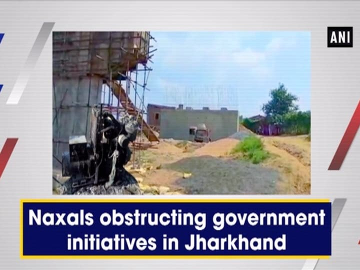 Naxals obstructing government initiatives in Jharkhand