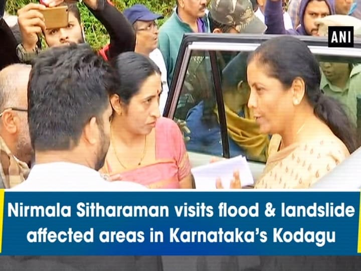 Nirmala Sitharaman visits flood and landslide affected areas in Karnataka's Kodagu