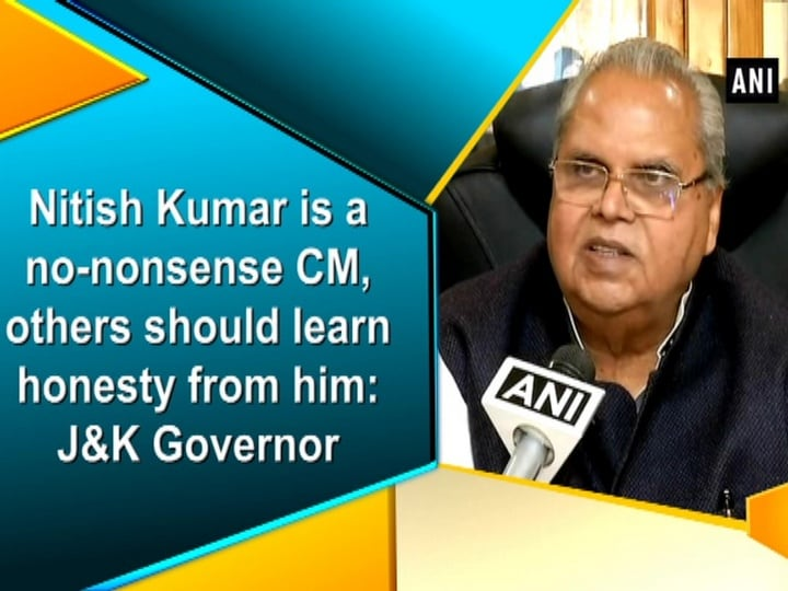 Nitish Kumar is a no-nonsense CM, others should learn honesty from him: J and K Governor