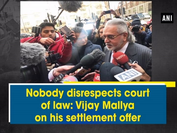 Nobody disrespects court of law: Vijay Mallya on his settlement offer