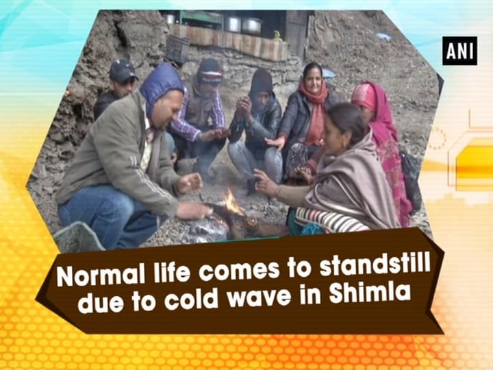 Normal life comes to standstill due to cold wave in Shimla