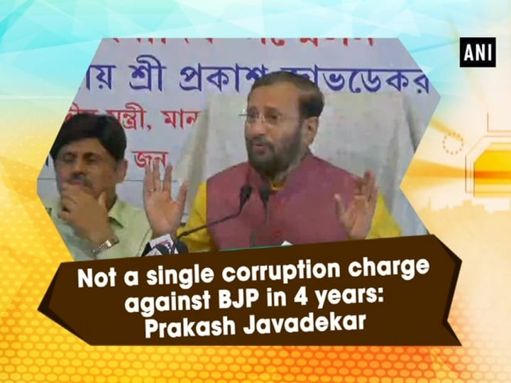 Not a single corruption charge against BJP in 4 years: Prakash Javadekar