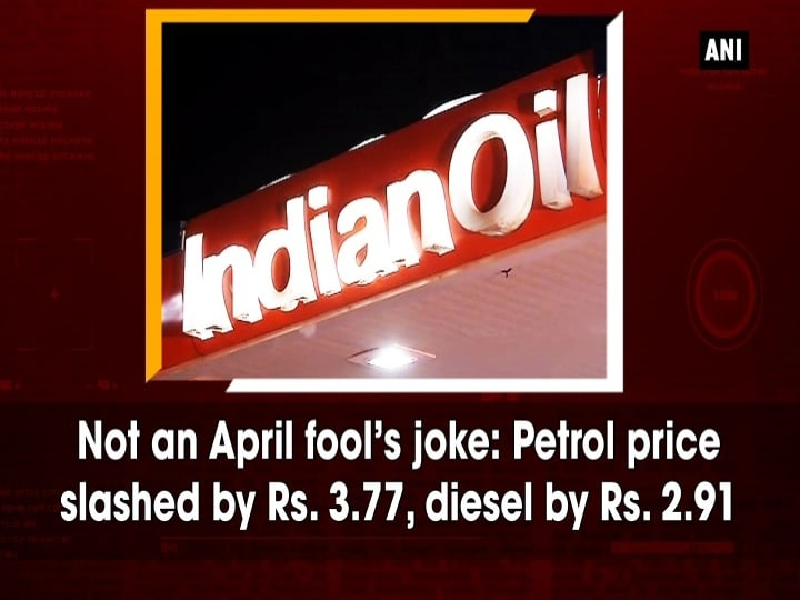 Not an April fool's joke: Petrol price slashed by Rs. 3.77, diesel by Rs. 2.91