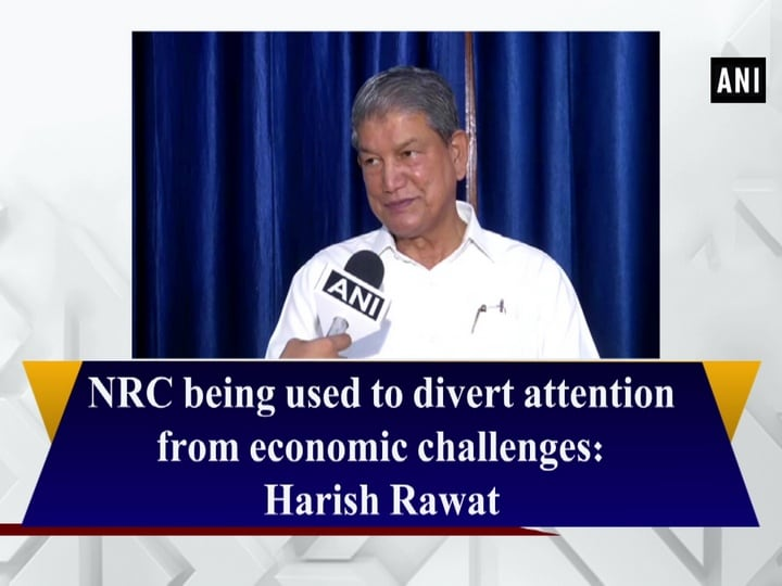 NRC being used to divert attention from economic challenges: Harish Rawat