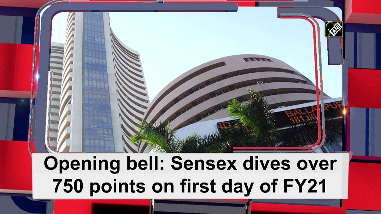 Opening bell: Sensex dives over 750 points on first day of FY21