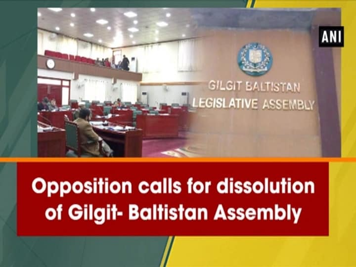 Opposition calls for dissolution of Gilgit-Baltistan Legislative Assembly