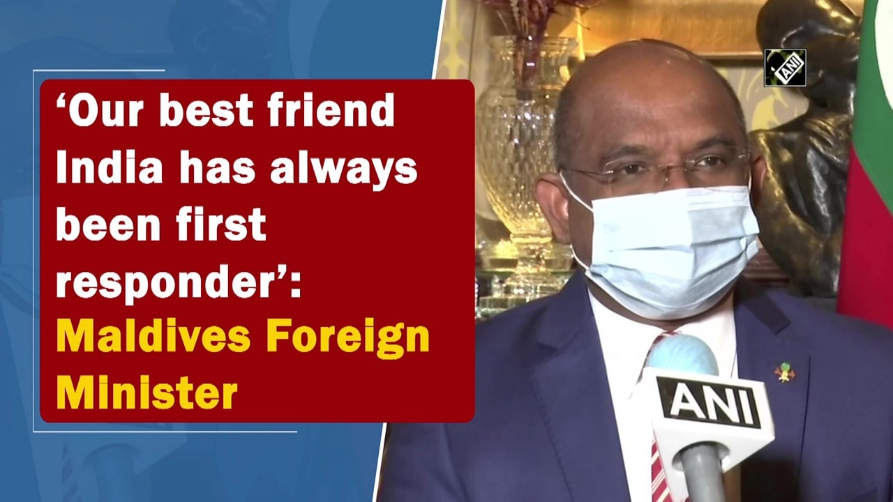 'Our best friend India has always been first responder': Maldives Foreign Minister