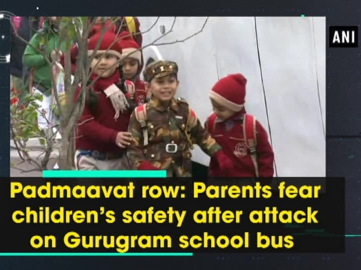 Padmaavat row: Parents fear children's safety after attack on Gurugram school bus