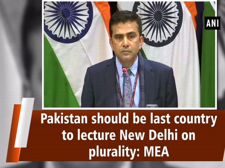 Pakistan should be last country to lecture New Delhi on plurality: MEA