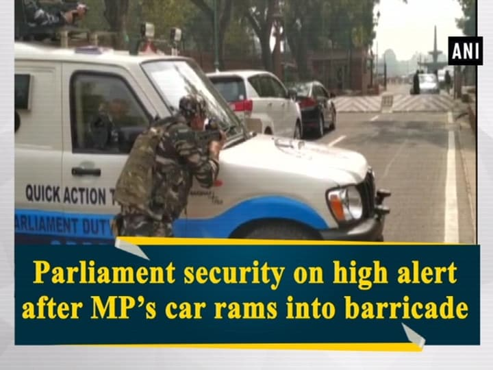 Parliament security on high alert after MP's car rams into barricade