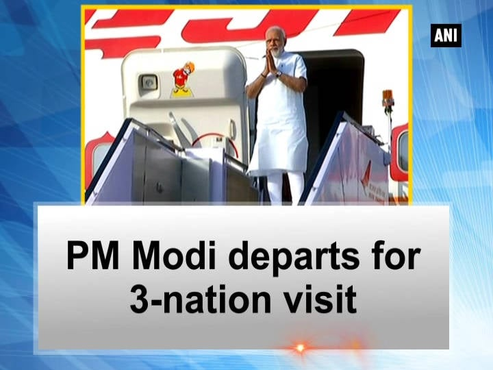 PM Modi departs for 3-nation visit
