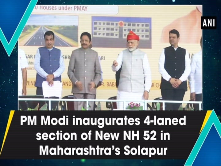 PM Modi inaugurates 4-laned section of New NH 52 in Maharashtra's Solapur