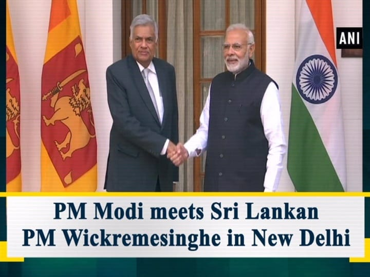 PM Modi meets Sri Lankan PM Wickremesinghe in New Delhi