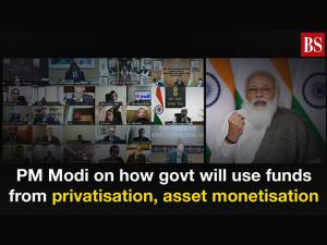 PM Modi on how govt will use funds from privatisation, asset monetisation