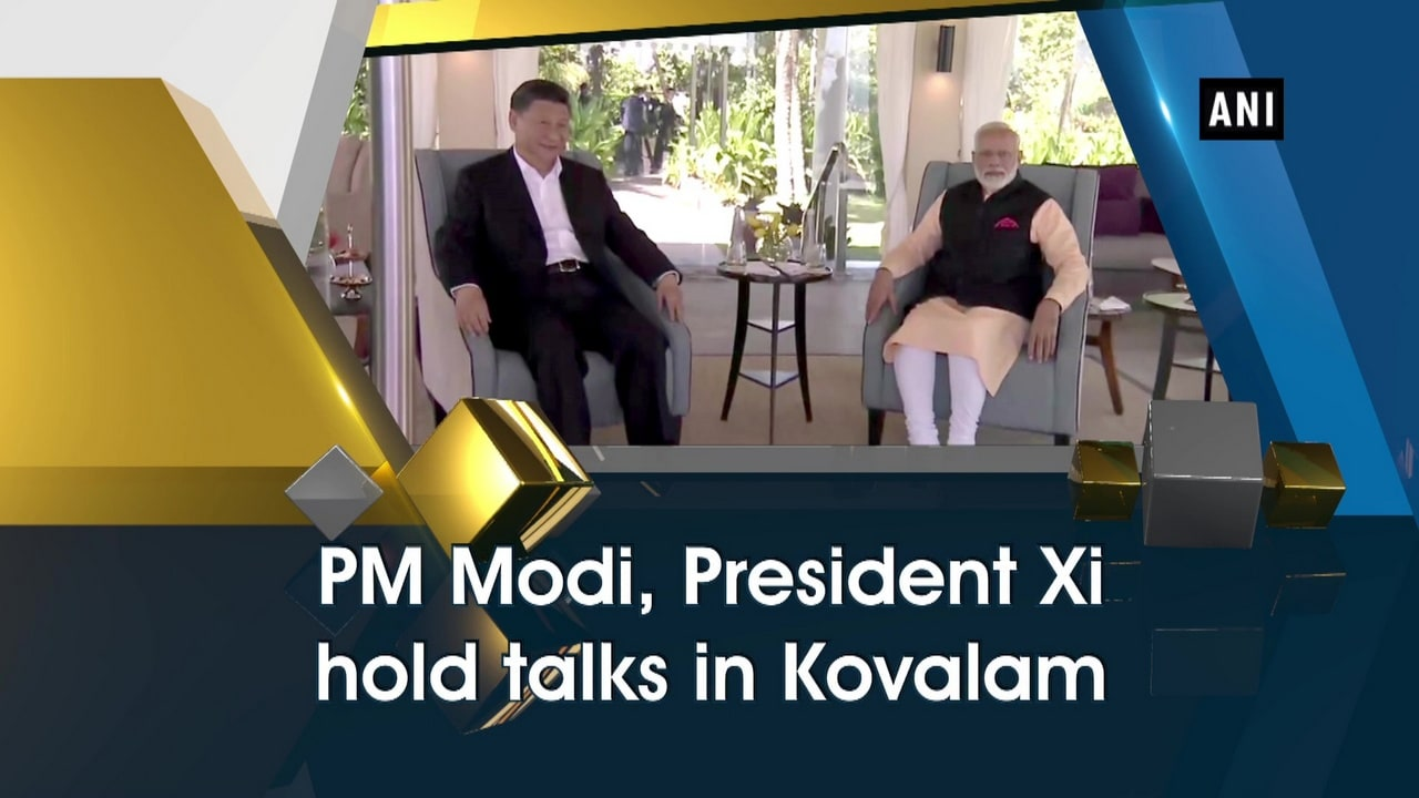 PM Modi, President Xi hold talks in Kovalam