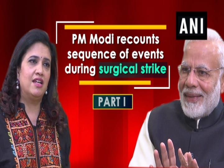 PM Modi recounts sequence of events during surgical strike