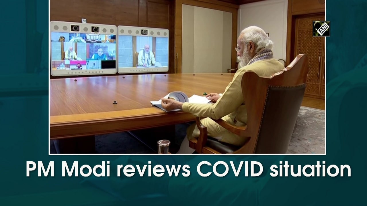 PM Modi reviews COVID situation