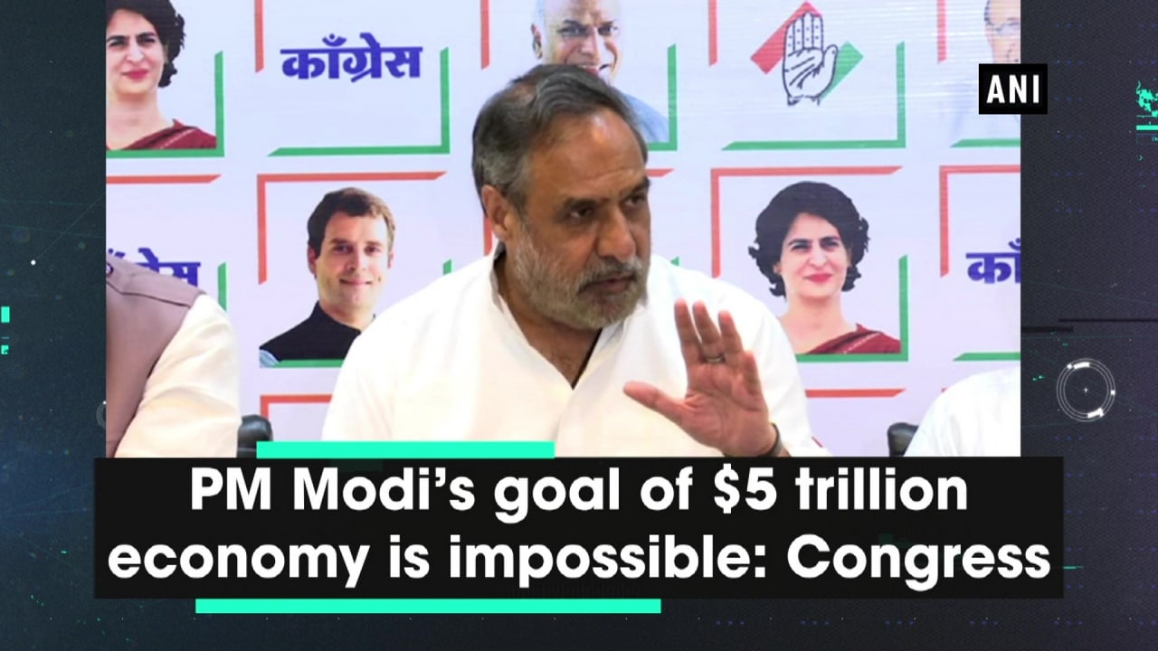 PM Modi's goal of dallor5 trillion economy is impossible: Congress