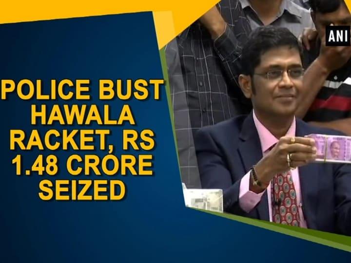 Police bust Hawala racket, Rs 1.48 crore seized