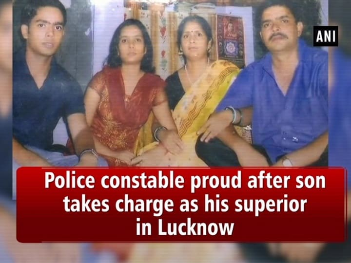 Police constable proud after son takes charge as his superior in Lucknow