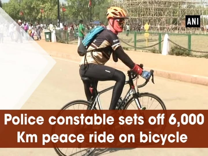 Police constable sets off 6,000 Km peace ride on bicycle