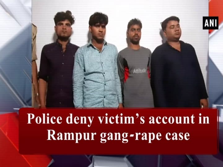 Police deny victim's account in Rampur gang-rape case