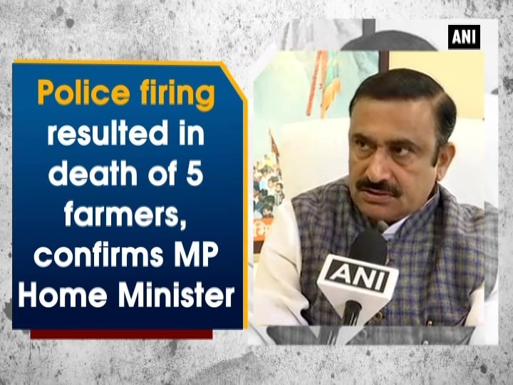 Police firing resulted in death of 5 farmers, confirms MP