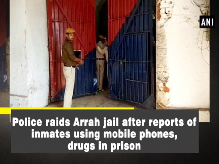 Police raids Arrah jail after reports of inmates using mobile phones, drugs in prison