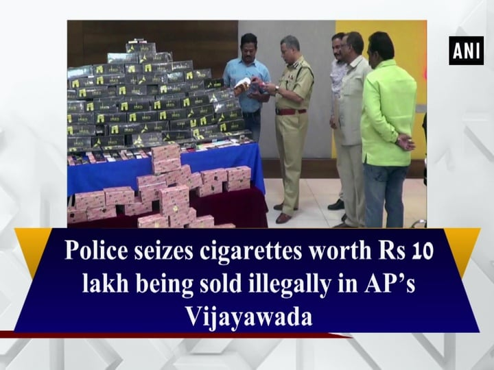 Police seizes cigarettes worth Rs 10 lakh being sold illegally in AP's Vijayawada