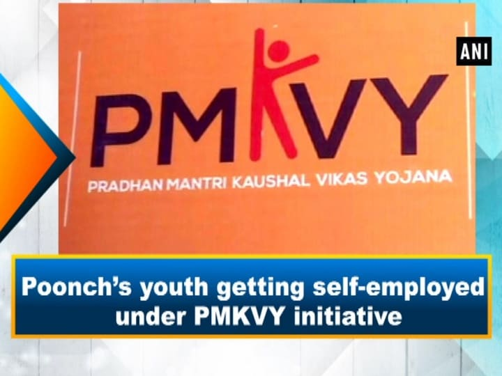 Poonch's youth getting self-employed under PMKVY initiative