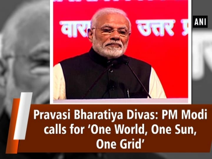 Pravasi Bharatiya Divas: PM Modi calls for 'One World, One Sun, One Grid'