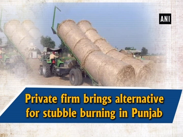 Private firm brings alternative for stubble burning in Punjab