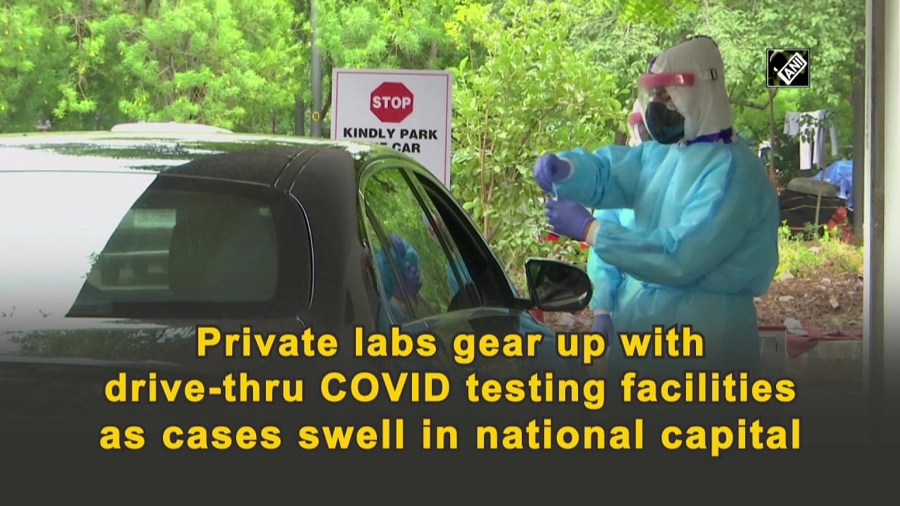 Private labs gear up with drive-thru COVID testing facilities as cases swell in national capital