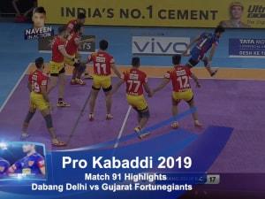 Pro Kabaddi 2019, Match 91: Dabang Delhi vs Gujarat Fortunegiants video highlights