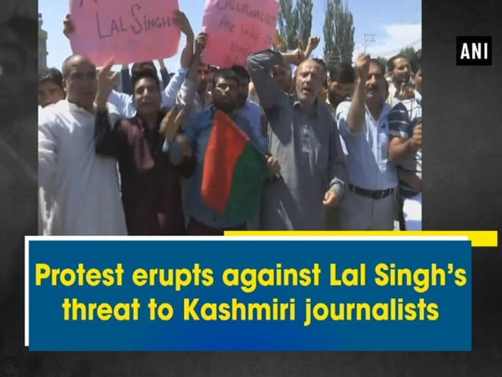 Protest erupts against Lal Singh's threat to Kashmiri journalists