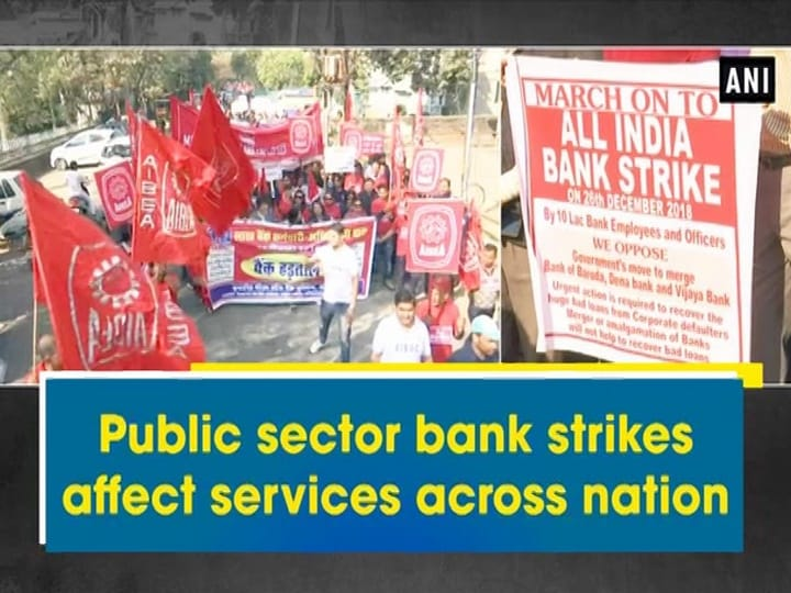 Public sector bank strikes affect services across nation