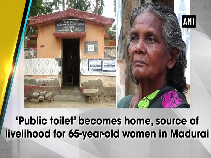 'Public toilet' becomes home, source of livelihood for 65-year-old women in Madurai