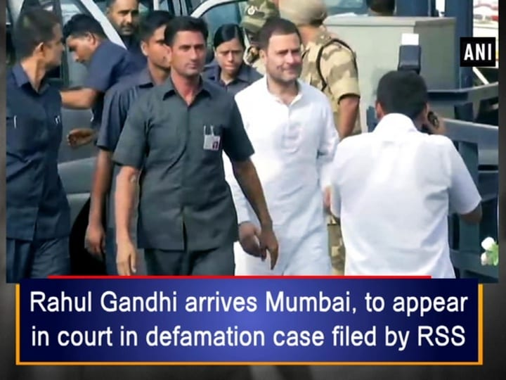 Rahul Gandhi arrives Mumbai, to appear in court in defamation case filed by RSS