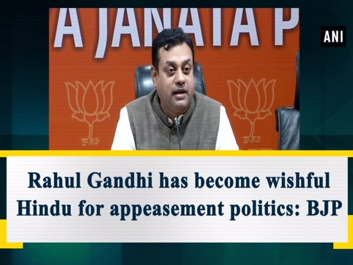 Rahul Gandhi has become wishful Hindu for appeasement politics: BJP